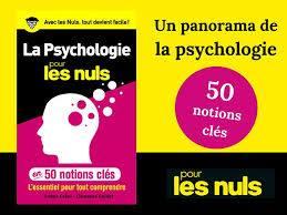 En vente : 50 notions clés sur la psychologie «pour les nuls»